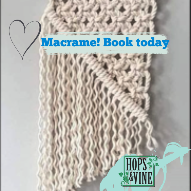 Macrame Wall Hanger Workshop - 6 July @ Hops and Vine Hall